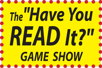 The Have You Read It Game Show
